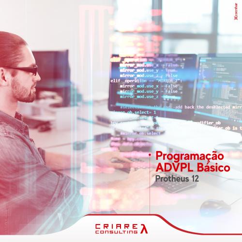 Programação ADVPL BÁSICO–Protheus 12